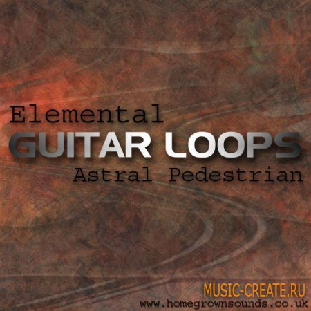 Elemental Guitar Loops от Homegrown Sounds - сэмплы гитары