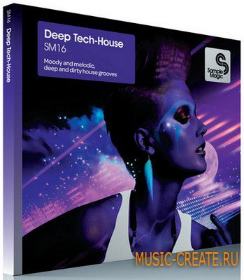 Deep-Tech House от Sample Magic - сэмплы Deep-Tech House
