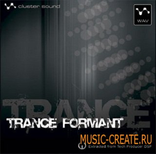 Trance Formant от Cluster Sound - сэмплы trance и hard techno