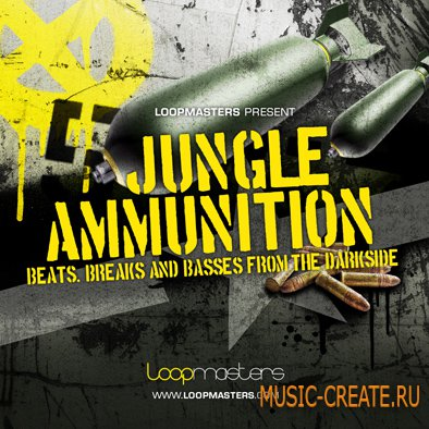 Jungle Ammunition от Loopmasters - сэмплы Breaks, Drum and Bass и Dubstep