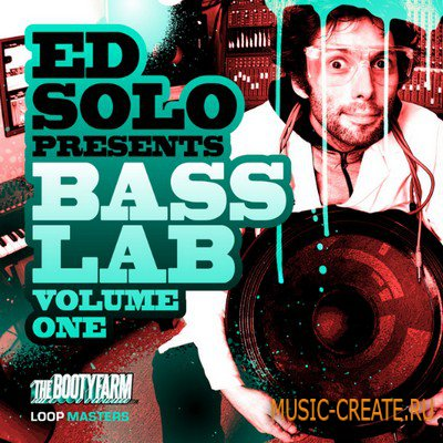 Ed Solo Presents: Bass Lab Vol 1 от Loopmasters - Breaks, Drum and Bass, Electro, Dubstep, Bassline, Grime и Hip-Hop