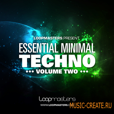 Essential Minimal Techno Volume 2 от Loopmasters - сэмплы Minimal Techno