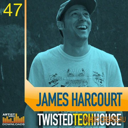 James Harcourt Twistet Tech House от Loopmasters - сэмплы Tech House (Multiformat)