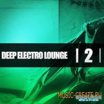 Deep Electro Lounge 2 от Equinox Sounds - сэмплы electro