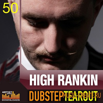 High Ranki: Dubstep Tear Up от Loopmasters - сэмплы Dub Step