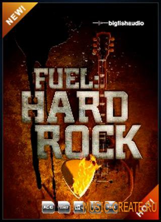 FUEL Hard Rock от Big Fish Audio - гитарные сэмплы для Hard Rock (MULTiFORMAT)