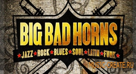 Big Fish Audio Big Bad Horns (Multiformat) - сэмплы Funk, Rock/Alternative, Jazz, Soul