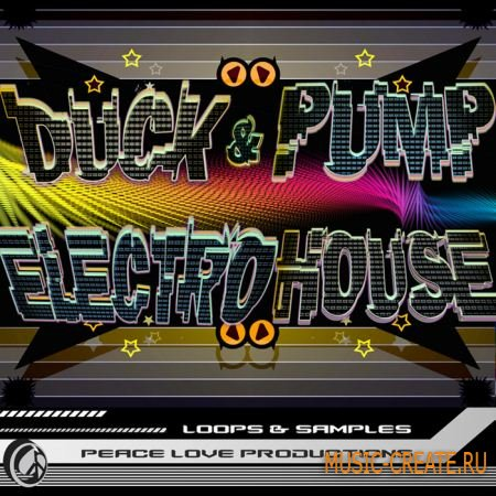 Peace Love Productions Duck Pump Electro House (MULTiFORMAT) - сэмплы Electro House