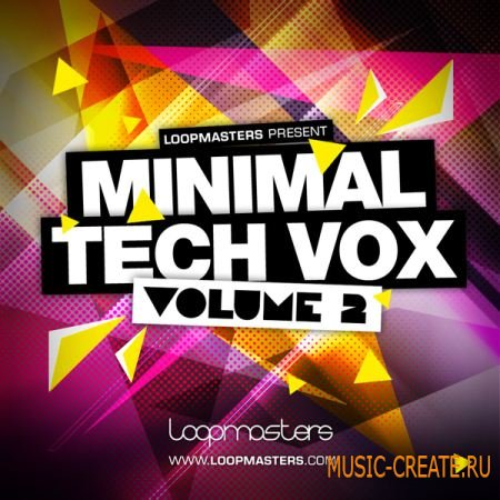 Loopmasters Minimal Tech Vox 2 (MULTiFORMAT) - вокальные сэмплы для Tech, Electro, Deep, Mainroom Dance
