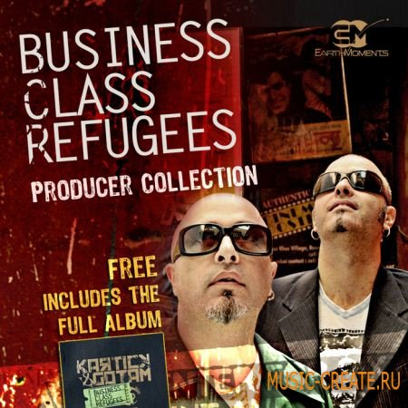 EarthMoments Business Class Refugees: Producer Collection (WAV) - сэмплы Chillout, World, Funk, Cinematic