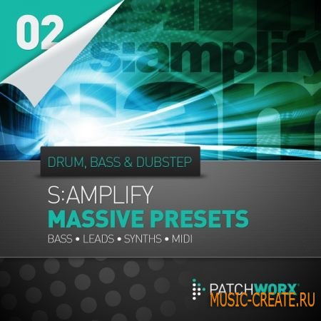 Loopmasters S:amplify Massive Presets 02 Drum and Bass & Dubstep - пресеты для NI Massive (Presets)