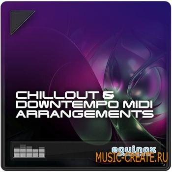 Chillout & Downtempo MIDI Arrangements от Equinox Sounds - мелодии Chillout, Downtempo, Lounge, Trip-Hop, Electronica (MIDI)