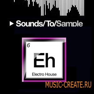 Electro House Elements S2S 08 от Sounds To Sample - сэмплы Electro House (WAV)
