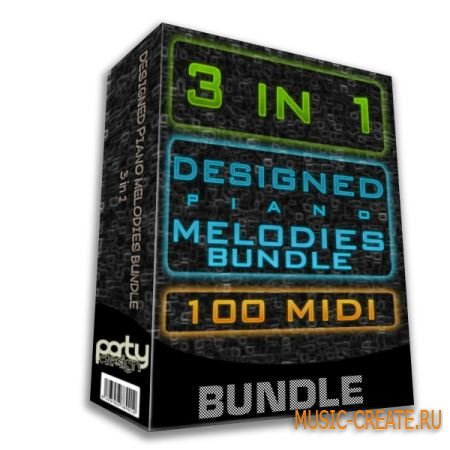 Designed Piano Melodies Bundle 3-in-1 от Party Design - мелодии фортепьяно (MIDI)