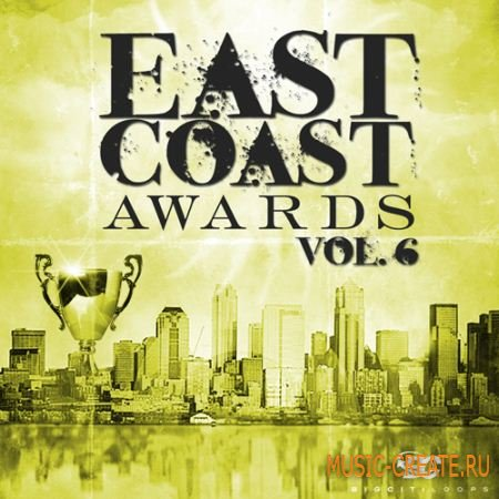 East Coast Awards Vol 6 от Big Citi Loops - сэмплы Hip Hop (WAV)