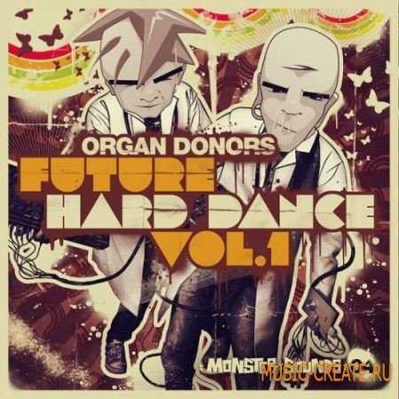 Organ Donors Future Hard Dance от Loopmasters - сэмплы House, Techno и Hard Dance (MULTiFORMAT)