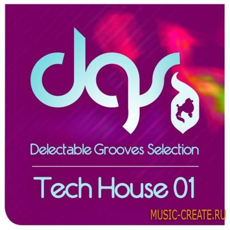 Tech House Grooves Selection 01 от Delectable Records - сэмплы Techno, Minimal House, Tech House (WAV/REX)