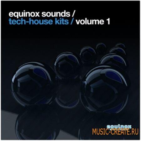 Tech-House Kits Vol 1 от Equinox Sounds - сэмплы Tech-House (ACID/WAV | Apple Loops)