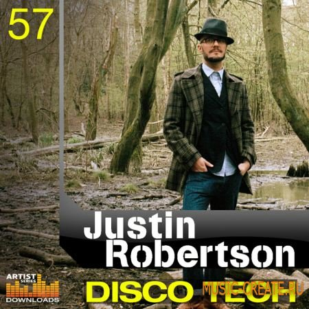 Justin Robertson: Disco Tech от Loopmasters - сэмплы House, Techno, Disco, Progressive (Multiformat)