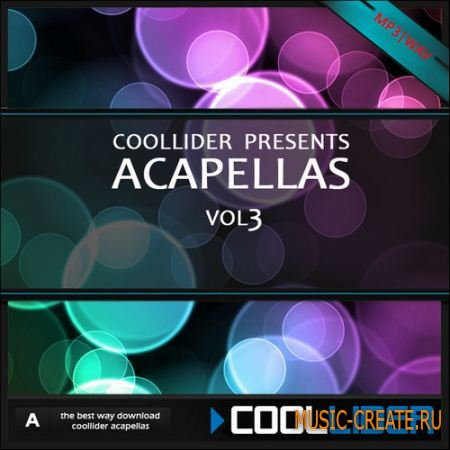 Coollider presents - Acapellas vol3 - сборка акапелл