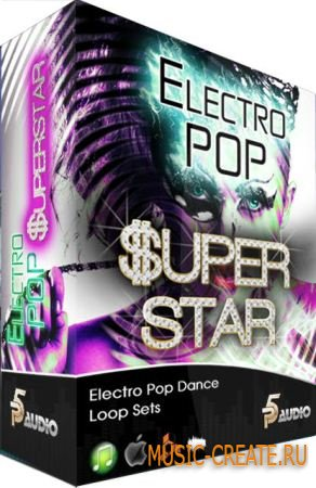 Electro Pop Superstar от P5 Audio - сэмплы Pop (MULTiFORMAT DVDR / TEAM DYNAMiCS)