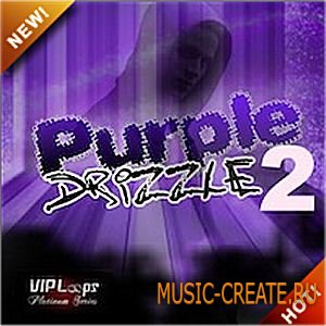 Purple Drizzle 2 от Vip Loops - сэмплы Hip Hop, R&B (Apple Loops)