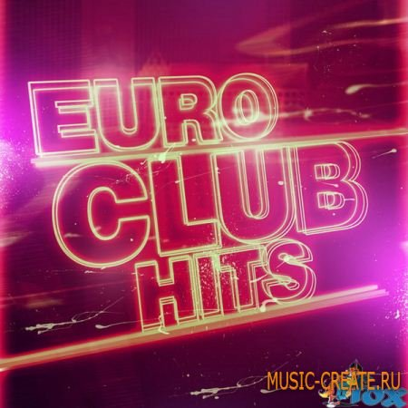 Fox Samples Euro Club Hits (wav midi rex2 aiff) - сэмплы Electro House