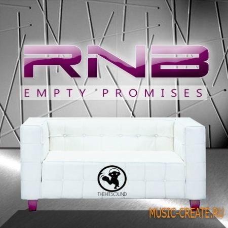The Hit Sound RnB Empty Promises (WAV) - сэмплы RnB
