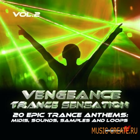 Vengeance Sound - Vengeance Trance Sensation vol 2 (WAV MIDI) - сэмплы Trance