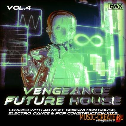 Vengeance Sound Vengeance Future House Vol. 4 (WAV) - сэмплы House