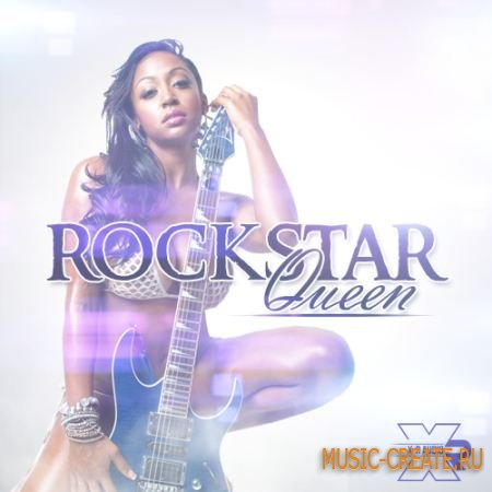 X-r Audio RockStar Queen (WAV) - сэмплы New School, RnB Rock Swagg