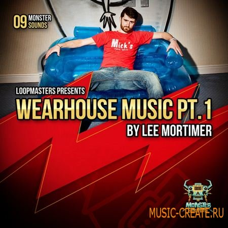 Loopmasters Lee Mortimer - Wearhouse Music Vol 1 (WAV) - сэмплы Electro, Techno, Dubstep, Electro House, Breakbeat, Breaks, Urban
