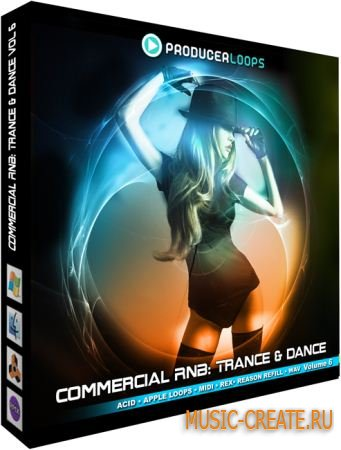 Producer Loops Commercial RnB Trance & Dance Vol 6 (WAV REX) - сэмплы Trance, Dance