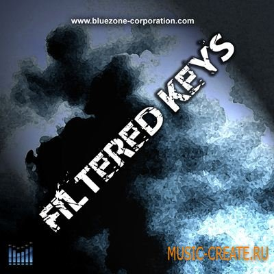 Bluezone Corporation Filtered Keys (WAV) - сэмплы Ambient, Lounge, Chill Out, R&B