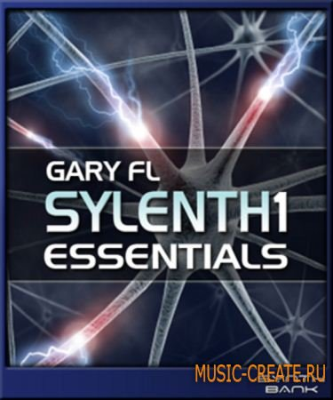 Gary FL Sylenth1 Essentials от Dance MIDI Samples - саундсет для Sylenth1