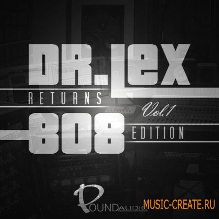 Pound Audio Dr Lex Returns: 808 Edition Vol 1 (WAV) - сэмплы Dirty South