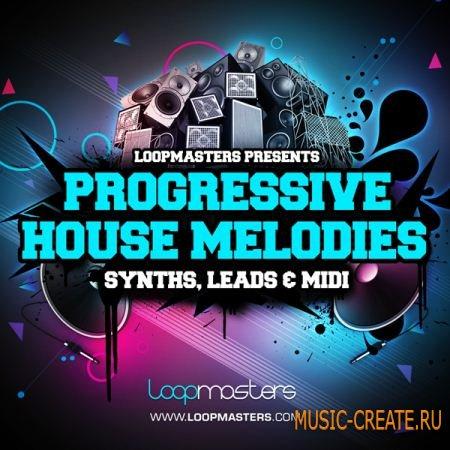 Loopmasters Progressive House Melodies (wav midi rex2) - сэмплы Deep, Tech, Progressive, Electro House