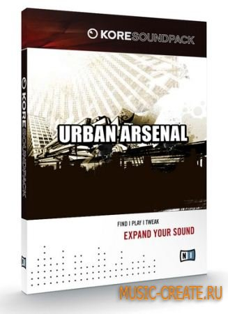 Urban Arsenal от Native Instruments - библиотека Kore Soundpack (TEAM DYNAMiCS)
