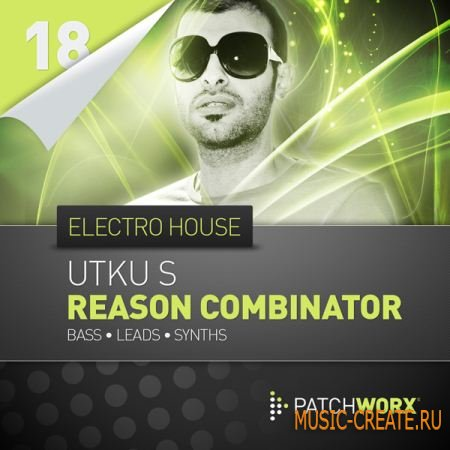 Loopmasters Utku-S Electro House Bass - Reason Combinator