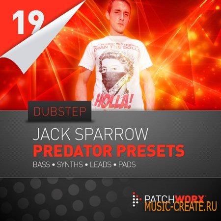 Loopmasters Patchworx 19: Jack Sparrow Dubstep Predator Presets - пресеты для Predator