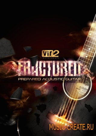 Vir2 Instruments Fractured Prepared Acoustic Guitars KONTAKT DYNAMiCS - библиотека акустической гитары