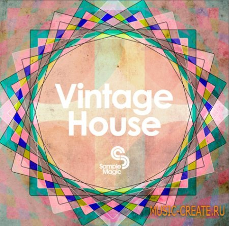 Sample Magic Vintage House (Multiformat) - сэмплы House