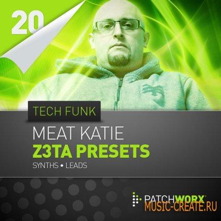 Loopmasters - Meat Katie Tech Funk Synths Z3TA Presets - пресеты для Z3TA