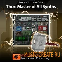 Reason 5 103 THOR Master Of All Synths от MacProVideo - обучающее видео для Propellerheads Reason (TEAM AudioP2P)