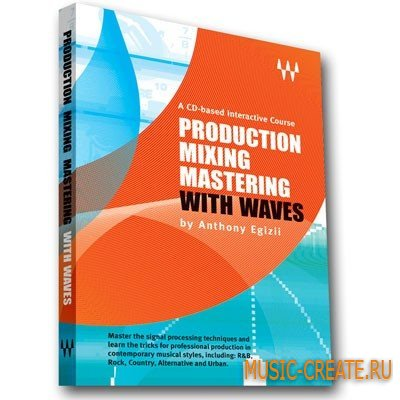 Tutorial Production Mixing Mastering with Waves (RUS / PDF)