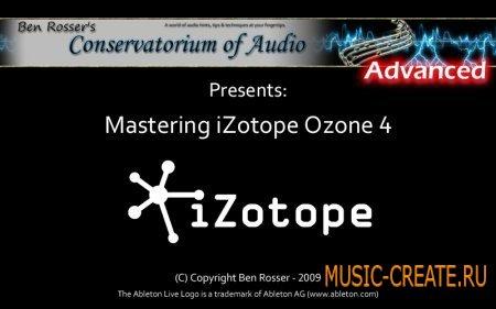 Conservatorium Of Audio - Mastering iZotope Ozone 4 - TUTORiAL (ENG)
