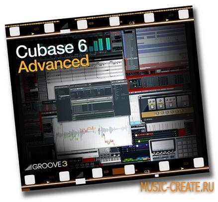 Groove3 Cubase 6 Advanced TUTORiAL  (SYNTHiC4TE) - видео-уроки