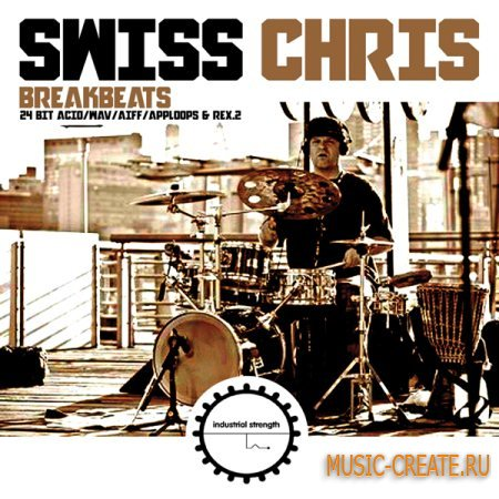 Industrial Strength Records - Swiss Chris Breakbeats (Multiformat) - сэмплы Breaks, DnB, Drums, Dubstep, Hip-Hop