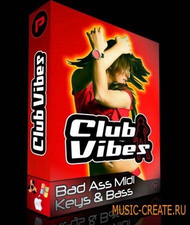 Club Vibes - Bass Ass Midi Keys & Bass (MIDI) - мелодии House, Deep house, Soulful House