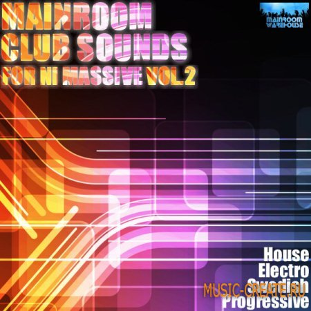 Mainroom Warehouse - Mainroom Club Sounds Volume 2 For NI Massive